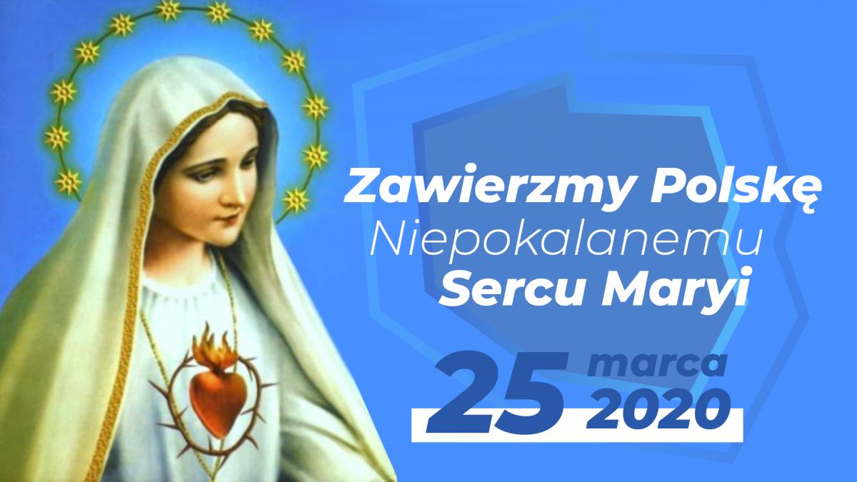 Nasz apel: Zawierzmy Polskę Niepokalanemu Sercu Maryi